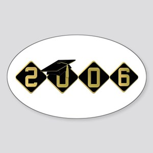 Graduation 2006! Oval Sticker