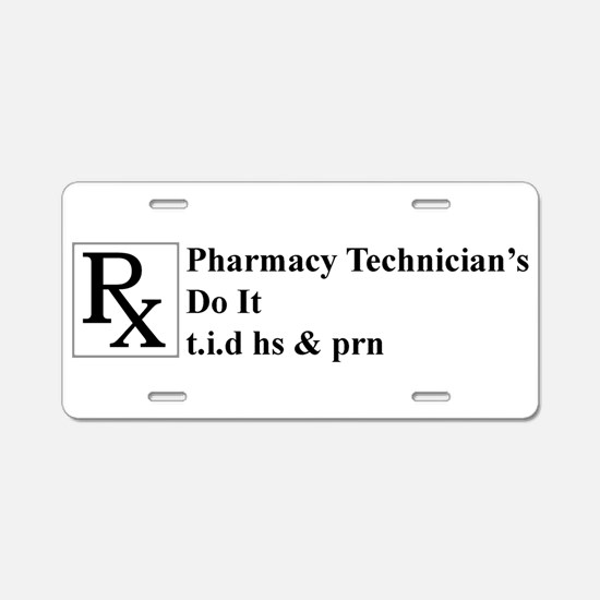 Cute Pharmacy technician Aluminum License Plate