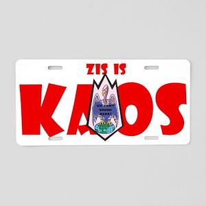 Zis is Kaos! Aluminum License Plate