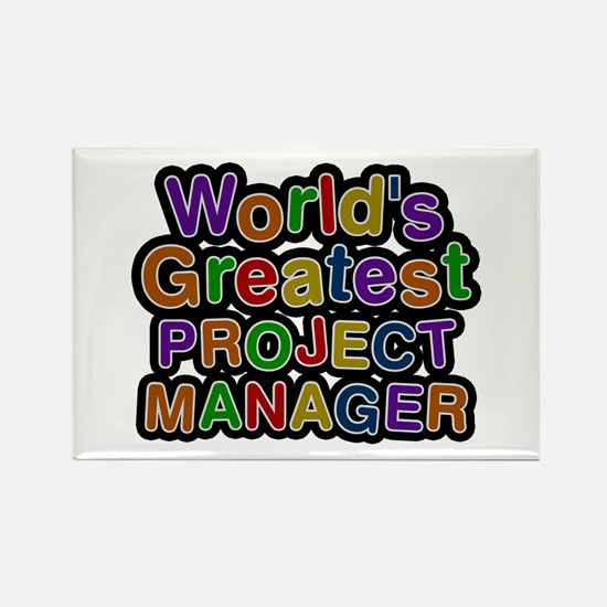 World's Greatest PROJECT MANAGER Rectangle Magnet