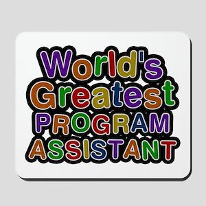 World's Greatest PROGRAM ASSISTANT Mousepad