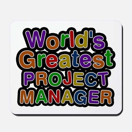 World's Greatest PROJECT MANAGER Mousepad