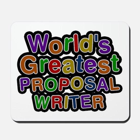 World's Greatest PROPOSAL WRITER Mousepad