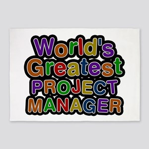 World's Greatest PROJECT MANAGER 5'x7' Area Rug