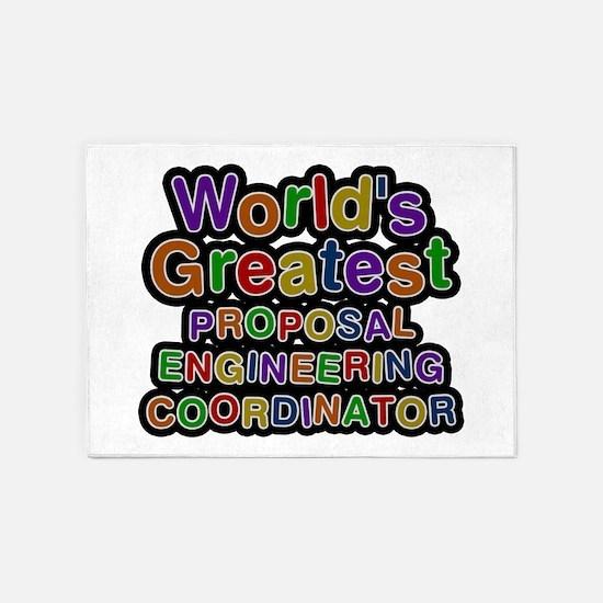 World's Greatest PROPOSAL ENGINEERING COORDINATOR