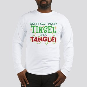 TINSEL IN A TANGLE Long Sleeve T-Shirt