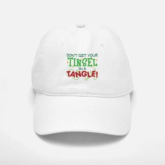TINSEL IN A TANGLE Baseball Baseball Cap