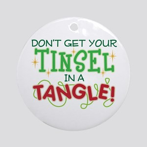 TINSEL IN A TANGLE Ornament (Round)