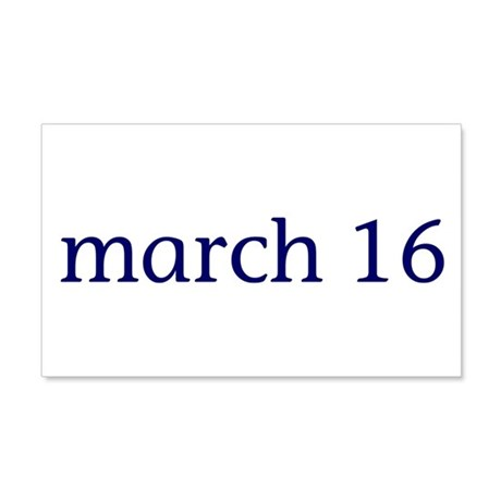 March 16 22x14 Wall Peel