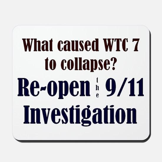 Re-open 9/11 Investigation Mousepad