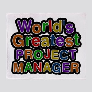 World's Greatest PROJECT MANAGER Throw Blanket