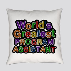 World's Greatest PROGRAM ASSISTANT Everyday Pillow