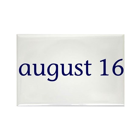 August 16 Rectangle Magnet (10 pack)