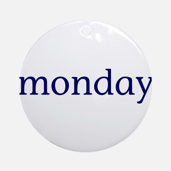 Monday Ornament (Round)