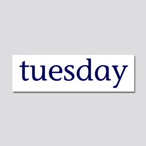 Tuesday Car Magnet 10 x 3
