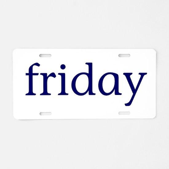 Friday Aluminum License Plate