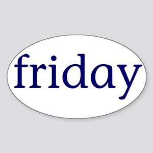 Friday Sticker (Oval)
