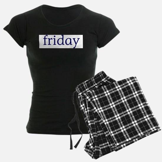 Friday Pajamas