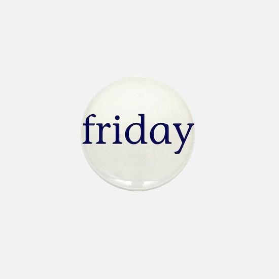 Friday Mini Button