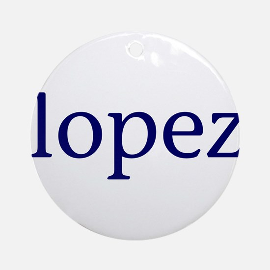 Lopez Ornament (Round)
