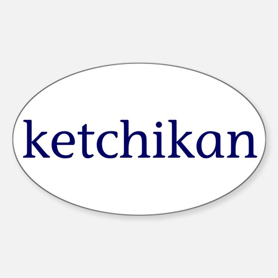 Ketchikan Sticker (Oval)