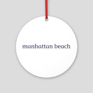 Manhattan Beach Ornament (Round)