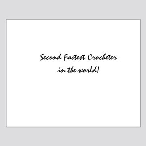 second fastest crocheter Small Poster
