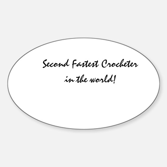 second fastest crocheter Oval Decal