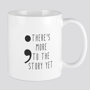 Semicolon- More to the Story Mugs