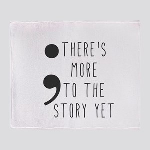 Semicolon- More to the Story Throw Blanket