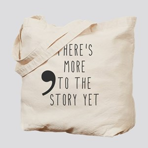 Semicolon- More to the Story Tote Bag