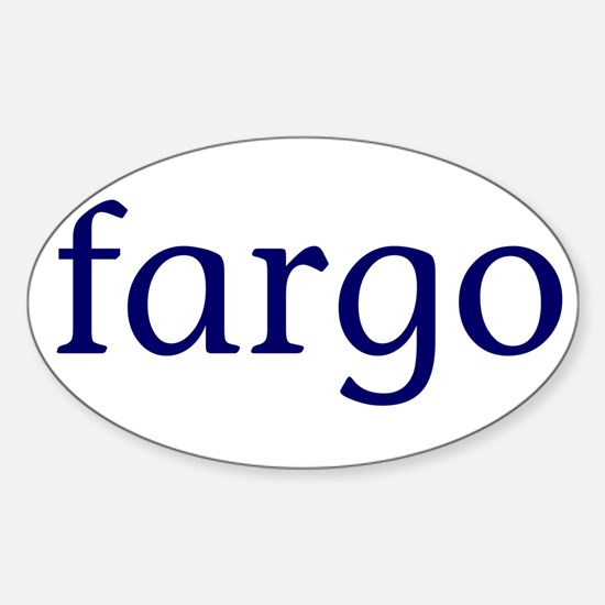 Fargo Sticker (Oval)