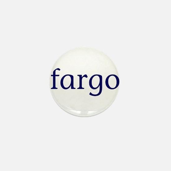 Fargo Mini Button