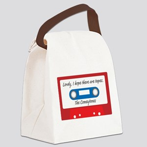 Lordy, I hope there are tapes Canvas Lunch Bag
