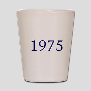 1975 Shot Glass