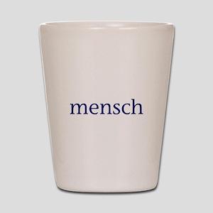 Mensch Shot Glass