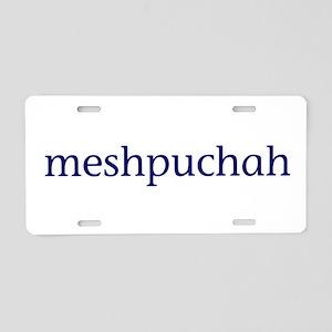 Meshpuchah Aluminum License Plate