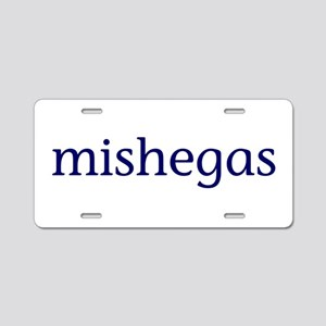 Mishegas Aluminum License Plate