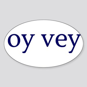 Oy Vey Sticker (Oval)