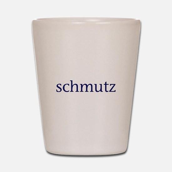 Schmutz Shot Glass