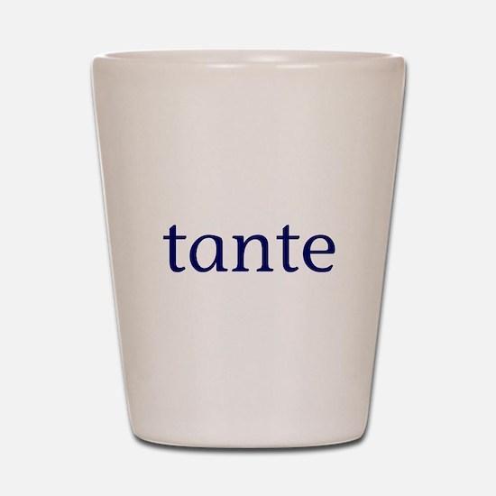 Tante Shot Glass