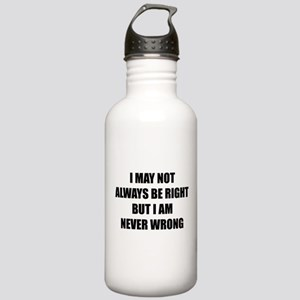 I may not always be right Stainless Water Bottle 1