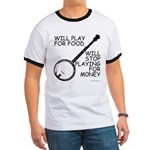 Will play for food Ringer T