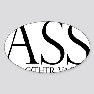 Ass.... (large) Sticker (Oval)