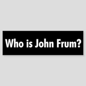 Who is John Frum? Sticker (Bumper)