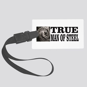 true man of steel Large Luggage Tag