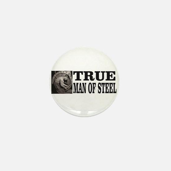 true man of steel Mini Button