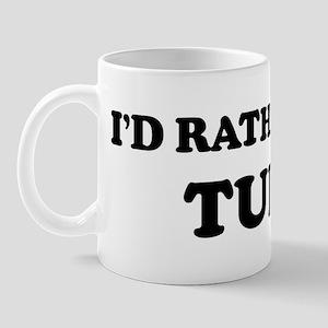 Rather be in Tunis Mug