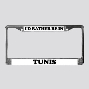 Rather be in Tunis License Plate Frame
