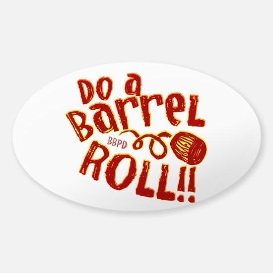 Do A Barrel Roll Sticker (Oval)